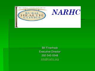 Bill Finerfrock Executive Director 202-543-0348 info@narhc