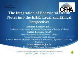 The Integration of Behavioral Health Notes into the EHR: Legal and Ethical Perspectives