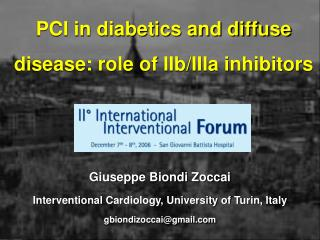 PCI in diabetics and diffuse disease: role of IIb/IIIa inhibitors
