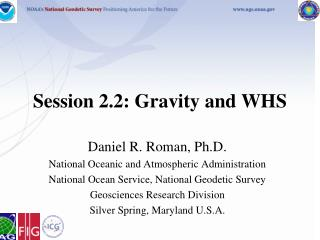 Session 2.2: Gravity and WHS