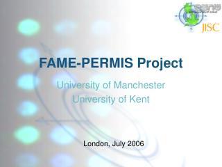 FAME-PERMIS Project
