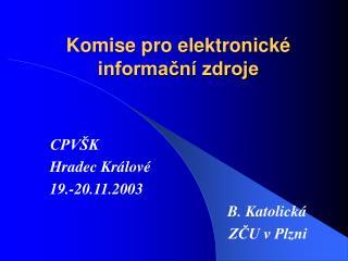 Komise pro elektronické informační zdroje