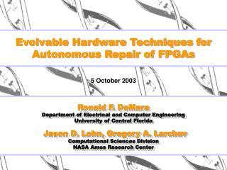 Evolvable Hardware Techniques for Autonomous Repair of FPGAs