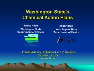 Washington State�s  Chemical Action Plans