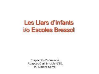 Les Llars d'Infants  i/o Escoles Bressol