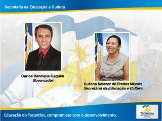 Carlos Henrique  Gaguim Governador