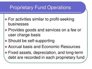 Proprietary Fund Operations