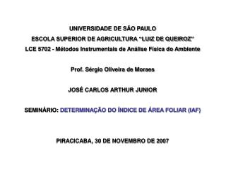 """UNIVERSIDADE DE SÃO PAULO ESCOLA SUPERIOR DE AGRICULTURA """"LUIZ DE QUEIROZ"""""""