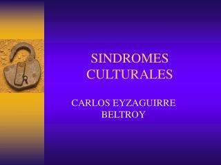 SINDROMES CULTURALES