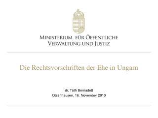 Die Rechtsvorschriften der Ehe in Ungarn