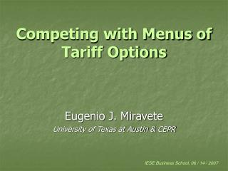 Competing with Menus of Tariff Options