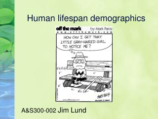 Human lifespan demographics