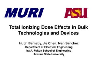 Total Ionizing Dose Effects in Bulk Technologies and Devices