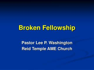Broken Fellowship