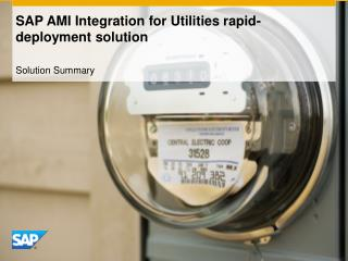 SAP AMI Integration for Utilities rapid-deployment solution