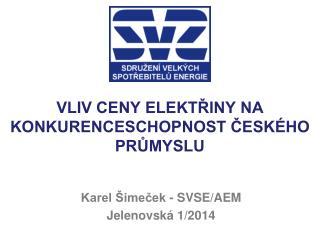 Vliv ceny elektřiny na konkurenceschopnost českého průmyslu