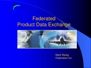 Federated  Product Data Exchange