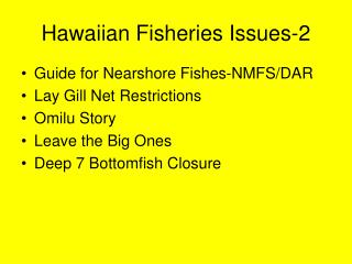 Hawaiian Fisheries Issues-2