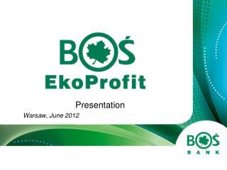 Presentation Warsaw, June 2012