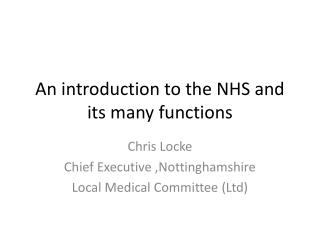 An introduction to the NHS and its many functions