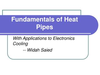 Fundamentals of Heat Pipes