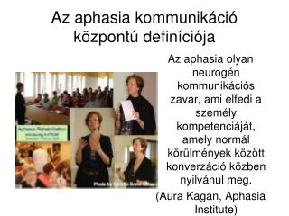 Az aphasia kommunikáció központú definíciója