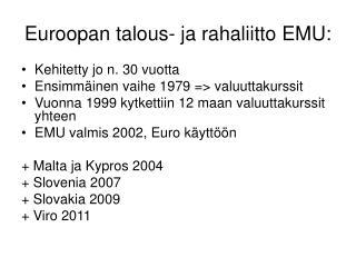 Euroopan talous- ja rahaliitto EMU: