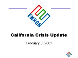 California Crisis Update