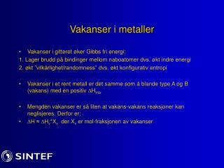Vakanser i metaller