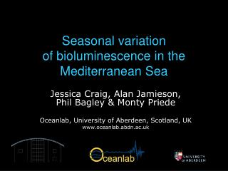 Seasonal variation of bioluminescence in the Mediterranean Sea