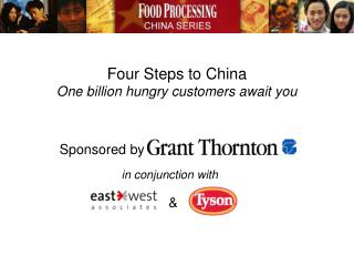 Four Steps to China One billion hungry customers await you