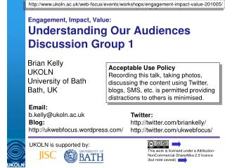 Engagement, Impact, Value: Understanding Our Audiences Discussion Group 1