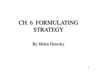 CH. 6  FORMULATING STRATEGY