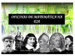 OFICINAS DE MATEMÁTICA NA EJA