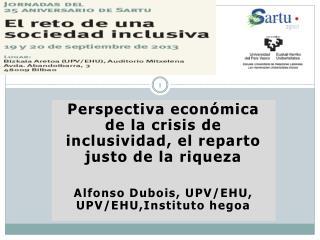 Perspectiva económica de la crisis de inclusividad, el reparto justo de la riqueza
