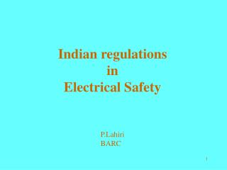 Indian regulations  in Electrical Safety