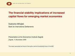 The financial stability implications of increased capital flows for emerging market economies