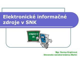 Elektronické informačné zdroje v SNK