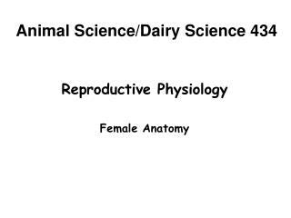 Animal Science/Dairy Science 434