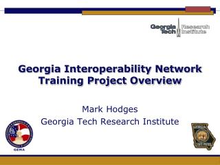 Georgia Interoperability Network Training Project Overview