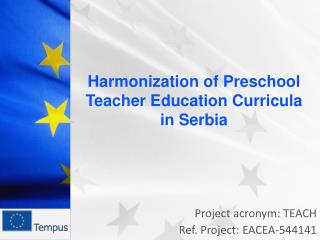 Project acronym: TEACH  Ref. Project: EACEA-544141