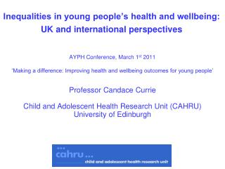 Inequalities in young people's health and wellbeing:  UK and international perspectives