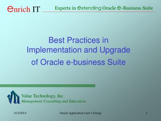 Best Practices in  Implementation and Upgrade of Oracle e-business Suite