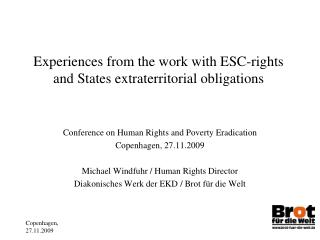 Experiences from the work with ESC-rights and States extraterritorial obligations