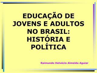 Raimundo Helvécio Almeida Aguiar