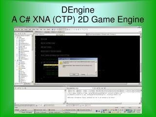 DEngine A C XNA CTP 2D Game Engine