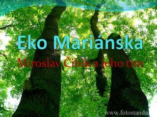Eko  Mariánska