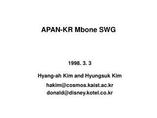 APAN-KR Mbone SWG