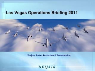 Las Vegas Operations Briefing 2011