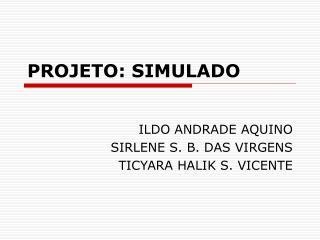 PROJETO: SIMULADO